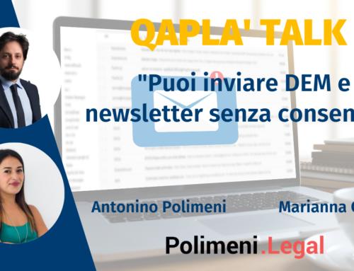 """Talk Qaplà: """"Puoi inviare DEM e newsletter senza consenso?"""